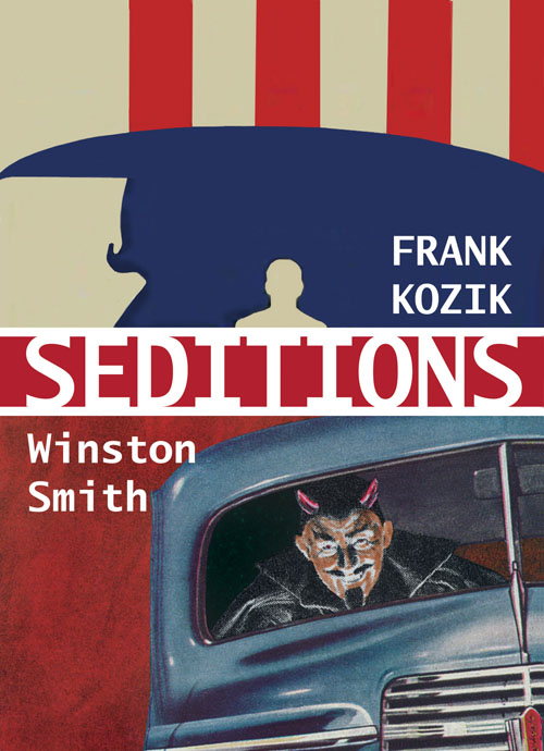 Seditions: Winston Smith & Frank Kozik